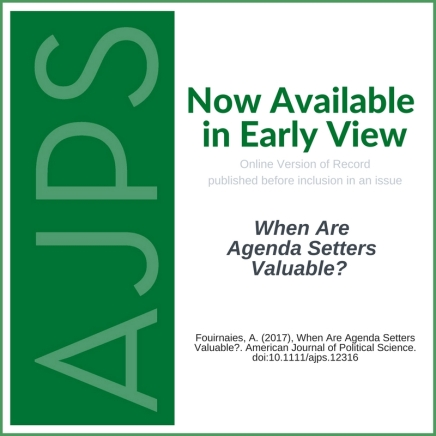 AJPS Early View - When Are Agenda Setters Valuable