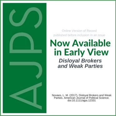 AJPS - Disloyal Brokers and Weak Parties