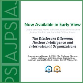 The Disclosure Dilemma: Nuclear Intelligence and International Organizations Allison Carnegie Austin Carson